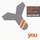 Muzik Pressure/Michael Moog & Daniel Mode