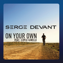 On Your Own (David Tort Remix)/Serge Devant