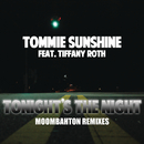 Tonights The Night (Moombahton Remixes) feat.Tiffany Roth/Tommie Sunshine