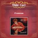 Promesas/Vikki Carr
