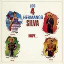 Hoy.../Los Cuatro Hermanos Silva