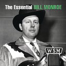 The Essential Bill Monroe/Bill Monroe