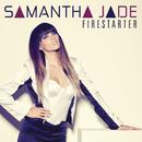 Firestarter/Samantha Jade
