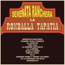 Serenata Ranchera/La Rondalla Tapatía