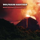 Montezuma / Frenetica/Wolfgang Gartner