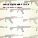Killer / Flam Mode/Wolfgang Gartner