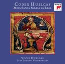 Codex Huelgas. Misa Santa Maria la Real/Voces Huelgas