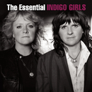 The Essential Indigo Girls/Indigo Girls
