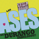 Fabulosos/Los Ases de Durango