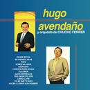 Hugo Avendaño y Orquesta de Chucho Ferrrer/Hugo Avendaño