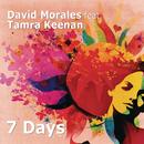 7 Days/David Morales & Tamra Keenan
