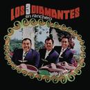 Los Tres Diamantes en Ranchero/Los Tres Diamantes