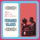 Alma...Vida... y Sentimiento/Fernando Valadés