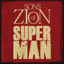 Superman feat.Tomorrow People/Sons of Zion