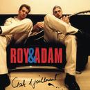 Csak egy pillanat/Roy & Ádám