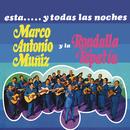 Ésta... y Todas las Noches/Marco Antonio Muñíz