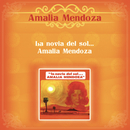 La Novial del Sol... Amalia Mendoza/Amalia Mendoza