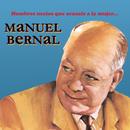 Hombres Necios Que Acusáis a la Mujer../Manuel Bernal