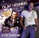 Jetzt oder nie feat.Ibo/Olaf Henning