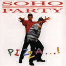 Pizza ...!/Soho Party