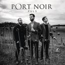 Puls/Port Noir
