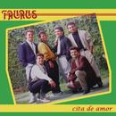 Cita de Amor/Taurus