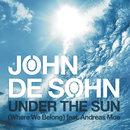 Under the Sun (Where We Belong)/John De Sohn