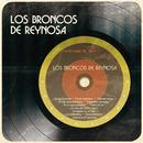 Los Broncos de Reynosa/Los Broncos De Reynosa