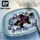 Éliás Tóbiás/Éliás Project
