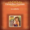 La Solterita/Carmelina Encinas