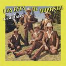 La Lamparita/Los Ases de Durango