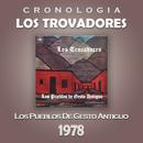 Los Trovadores Cronología - Los Pueblos de Gesto Antiguo (1978)/Los Trovadores