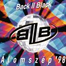 Álomszép '98/Back II Black