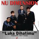 Luka Dihatimu ( X Factor Indonesia )/Nu Dimension