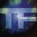 Találj rám/Tribal Funk