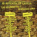 Serie de Colección 15 Auténticos Éxitos - Las Atlixqueñas y Hermanas Lima/Las Atlixqueñas y Hermanas Lima