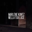 Nella tua luce/Marlene Kuntz