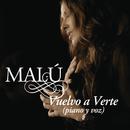 Vuelvo A Verte (Piano y Voz)/Malú