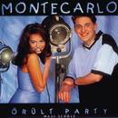 Örült party/Montecarlo