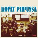 Kovat piipussa/Matti Johannes Koivu