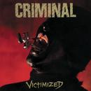 Victimized/Criminal
