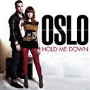Hold Me Down/Oslo