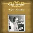 Alegre y Romántico/Chico Novarro