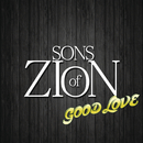 Good Love/Sons of Zion