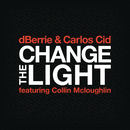 Change The Light feat.Collin McLoughlin/dBerrie