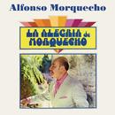 La Alegría de Morquecho/Alfonso Morquecho