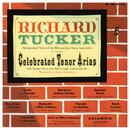 Richard Tucker - Celebrated Tenor Arias/Richard Tucker
