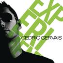 Experiment/Cedric Gervais