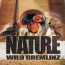 Wild Gremlinz/Nature