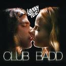 Club Badd/Larry Tee